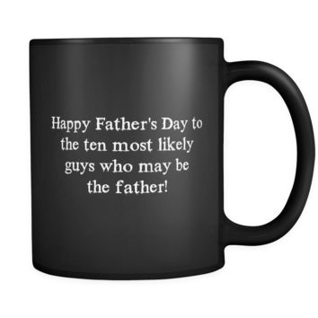 Ten Too Many Father's Day Mug