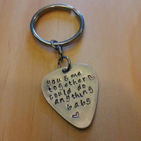 Hand Stamped Keychain Personalized Guitar Pick Keychain You & Me - Dave Matthews Band Lyrics DMB