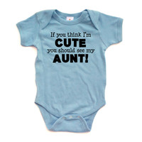 "Apericots ""If You Think I'm CUTE You Should See My Aunt BLACK"" Short Sleeve Baby Bodysuit"