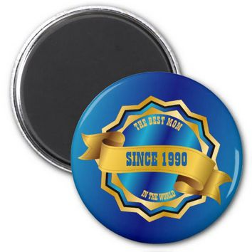 The Best Mom, Dad, Grandma, Grandpa, Sister, Bro 2 Inch Round Magnet