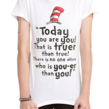 Dr. Seuss Today You Are You Girls T-Shirt