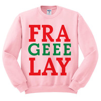 Pink Crewneck Fra Geee Lay Fragile Italian Ugly Christmas Sweatshirt Sweater Jumper Pullover