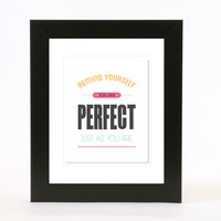 you are perfect wall art 8x10 poster print