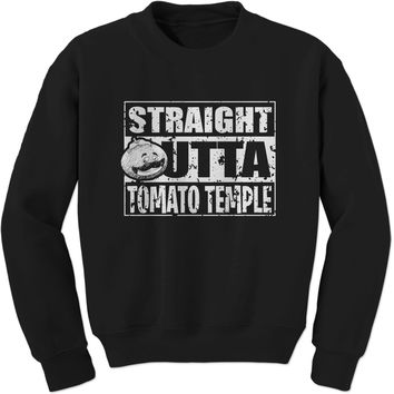 Straight Outta Tomato Temple Adult Crewneck Sweatshirt