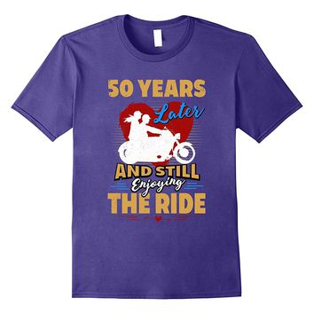 50th Wedding Anniversary Gift Enjoy the Ride Funny T-Shirt