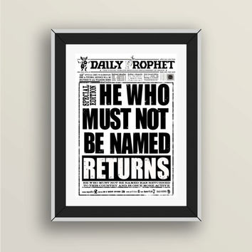 Harry Potter PRINTABLE, The Daily Prophet, He Who Must Not Be Named, Harry Potter gift tribute, Voldemort, geek print decor, Potterhead