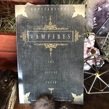 """Vampires: The Occult Truth"" by Konstantinos"