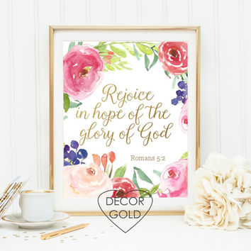Romans 5:2 Rejoice in the hope of the glory of God Bible verse Scripture print gold foil print wall decor gold home decor holiday gift