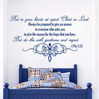 Wall Decal Bible Verse Psalms 1 Peter 3:15 But In Your Hearts Vinyl Sticker 3604