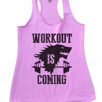 Workout Is Coming Womens Workout Tank Top