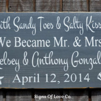 Sandy Toes Salty Kisses We Became Are Mr and Mrs Beach Wedding Sign Nautical Decor Hand Painted Wood Rustic Vintage Gray
