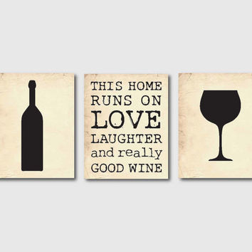 Kitchen Wall Art Set of Three 8 x 10 Prints - For wine lovers - This house runs on...Room Decor on vintage paper or chalkboard