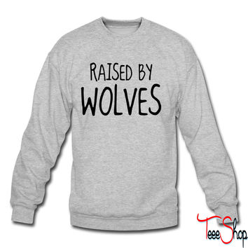 Raised By Wolves crewneck sweatshirt