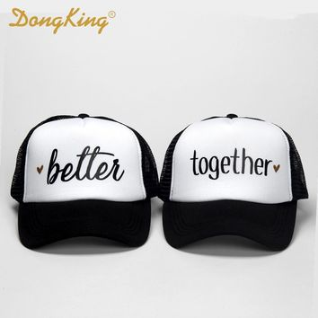 DongKing Fashion Trucker hat Better letters Together Top Quality Caps Husband and Wife Wedding Romantic Gift Idea for Couples