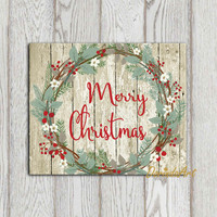 Rustic Christmas wreath print Merry Christmas printable Rustic Christmas decor Christmas sign Christmas card 4x6 5x7 8x10 16x20 Wood planks