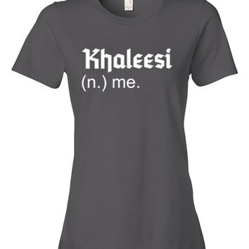 Womens Game of Thrones Shirt Game Of Throne Khaleesi Shirt You Know Nothing Jon Snow size S, M, L, Xl, 2XL M32