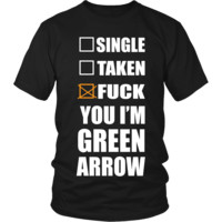 Fuck You I'm Arrow LIMITED EDITION