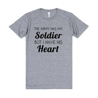The Army May Have My Soldier But I Have His Heart