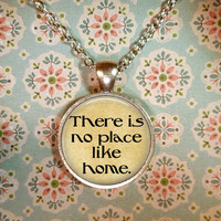 Wizard of Oz Necklace, There is No Place Like Home, Ruby Slippers, Dorothy, Steampunk, Literary Quotes T1176