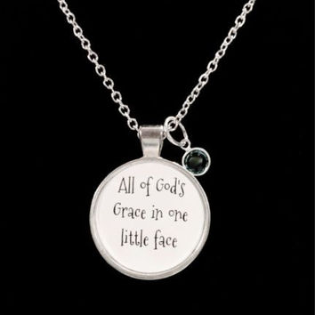 Birthstone All Of God's Grace in One Little Face Personalized, Gift Necklace
