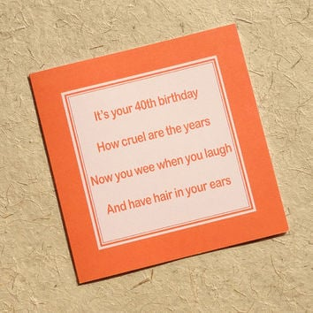Rude 40th birthday card, tongue-in-cheek wee when you laugh card, funny birthday card for someone with a sense of humor