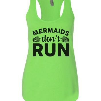 Mermaids Don'T Run Womens Workout Tank Top