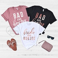 Bride and Boujee Bad and Boozy Bachelorette Party Shirts