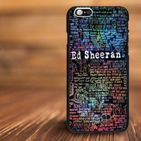 ed sheeran quotes band For iPhone 4/s, 5/s, 5c,6, 6+ and Samsung S3, S4, S5 Case Plastic or Rubber