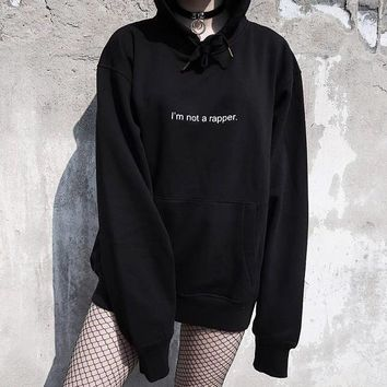 I'm Not a Rapper Hoodies Fashion Casual Pullover Tumblr Fleece Women Sweatshirt Inspired 90s Crewneck Men Black Outfits S-3XL