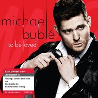Michael Buble - To Be Loved - Only at Target
