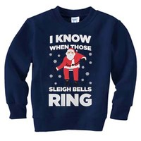 I know when those sleigh bells ring Unisex Sweatshirts