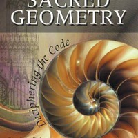 Sacred Geometry: Deciphering the Code