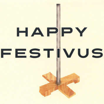 A SEINFELD FESTIVUS - Happy Festivus Card - Funny Christmas Card - Seinfeld - Festivus - Funny Holiday Card - Christmas Card - Original Art