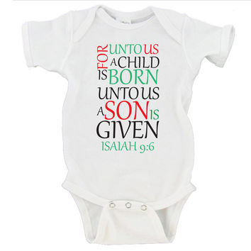 For unto us a child is born, unto us a son is given Isaiah 9:6 | Merry Christmas Gerber Onesuit ®