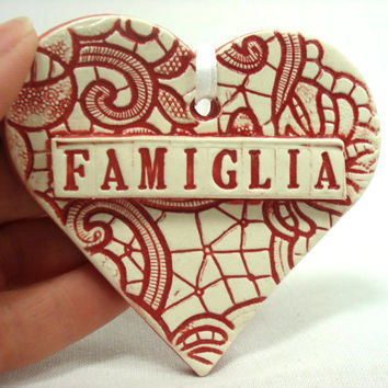 Famiglia Heart Ornament, Italian Ornament, Italy Christmas, Italian Birthday, Ceramic Heart Ornament, Italia gift, Italian Decor