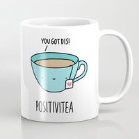 Positivitea Coffee Mug by gwynethdraws