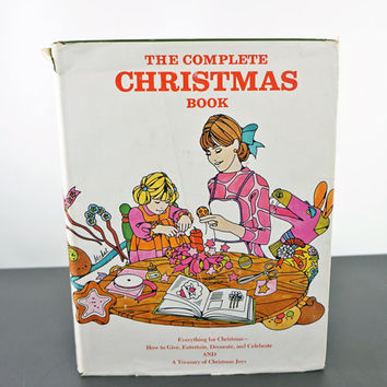 The Complete Christmas Book 1960s Vintage Christmas Craft Book