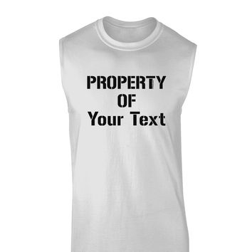 Personalized Property Of Muscle Shirt