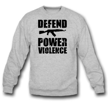 defend power violence sweatshirt