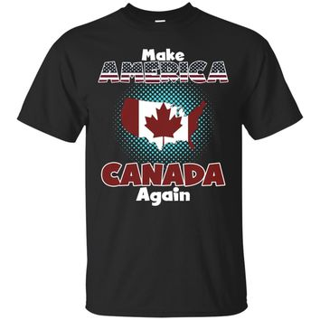 Make America Canada Again Funny Patriotic Satire Shirt
