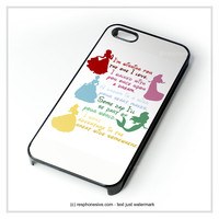 Disney Princesses Quotes Cover iPhone 4 4S 5 5S 5C 6 6 Plus , iPod 4 5 , Samsung Galaxy S3 S4 S5 Note 3 Note 4 , HTC One X M7 M8 Case