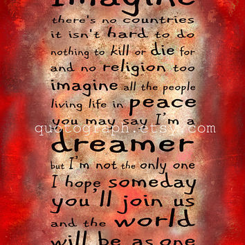 Imagine All the People - Photo Poster Print - Red Options - Beatles Lyrics Quote Type Rust Texture Distressed Rock N Roll Rustic Wall Art