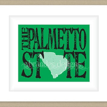 8x10 South Carolina Print, The Palmetto State Typography Art Custom Color Map Art