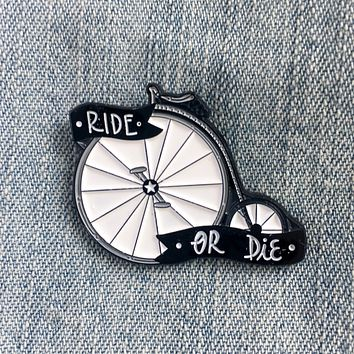 """Ride or Die"" Antique Bicycle Enamel Pin"