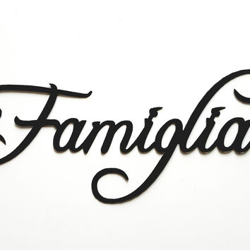 Famiglia Italian Word for Family Metal Wall Art Home Decor