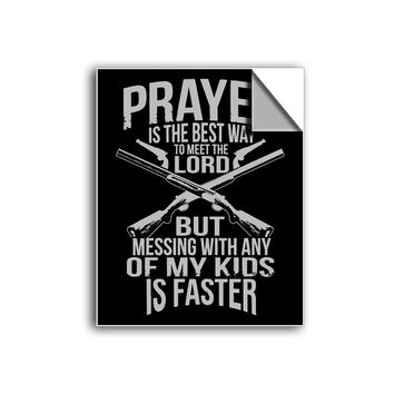 "FREE SHIPPING - ""Prayer is the Best Way to Meet the Lord..."" Vinyl Decal Sticker (6"" tall) - Limited Time Only!"