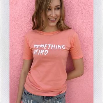 MOTEL ROCKS SOMETHING WEIRD TEE- PINK from shopoceansoul