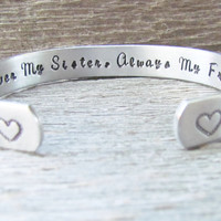 Secret Message Bracelet Hand Stamped Jewelry Cuff Forever My Sister Always My Friend Quote Personalized Birthday Best Friends Sisters Hearts