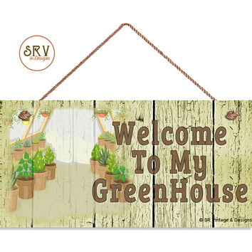 """Welcome To My GreenHouse Sign, Shabby Chic Garden Sign, Weatherproof, 5""""x10""""  Gardem Wall Plaque, Crackle Wood Style, Made To Order"""