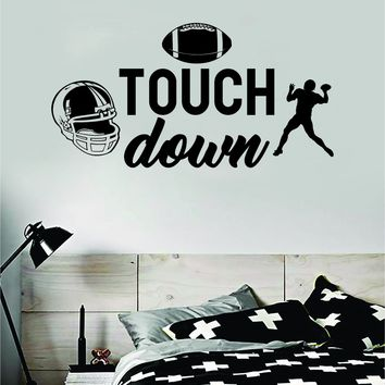 Touchdown Football Quote Decal Sticker Wall Vinyl Art Home Decor Inspirational Sports Teen American Kids